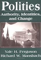 Polities: Authority, Identities, and Change…