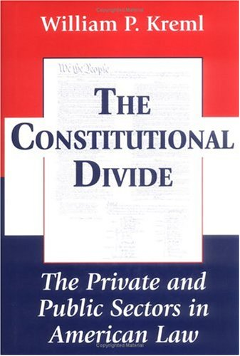 the-constitutional-divide-the-private-and-public-sectors-in-american-law