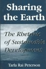 Peterson, Tarla Rai: Sharing the Earth: The Rhetoric of Sustainable Development