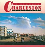 Robert N. Rosen: A Short History of Charleston