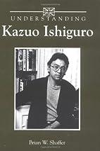 Understanding Kazuo Ishiguro (Understanding…