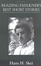 Reading Faulkner's Best Short Stories…
