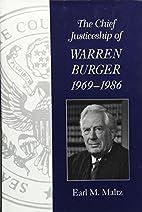 The Chief Justiceship of Warren Burger,…