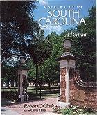 University of South Carolina: A Portrait by…