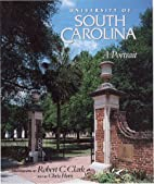 University of South Carolina: A Portrait by…