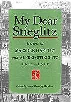 My dear Stieglitz : letters of Marsden…