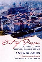 Out of Passau: Leaving a City Hitler Called…