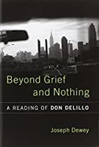 Beyond Grief And Nothing: A Reading of Don…
