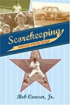 Scorekeeping : essays from home by Bob…