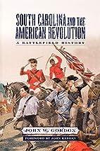South Carolina and the American Revolution:…