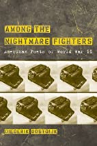 Among the Nightmare Fighters: American Poets…