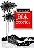 Lea, Rosemary: Zagat Survey: Miss Lea's Bible Stories for Children