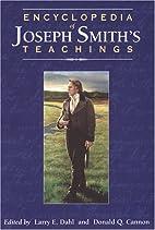 Encyclopedia of Joseph Smith's Teachings by…