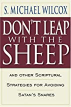 Don't Leap With the Sheep: And Other…