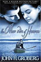 The Other Side of Heaven by John H. Groberg