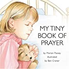 My Tiny Book of Prayer by Marion Passey