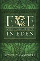 Eve and the Choice Made in Eden by Beverly…