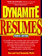 Dynamite Resumes: 101 Great Examples and…