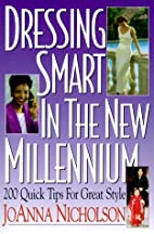 Dressing Smart in the New Millennium by…