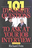 Fein, Richard: 101 Dynamite Questions to Ask at Your Job Interview