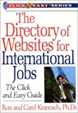 Krannich, Ronald L.: The Directory of Websites for International Jobs: The Click and Easy Guide