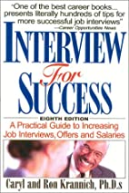 Interview for Success: A Practical Guide to…