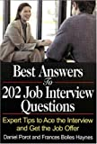 Porot, Daniel: Best Answers to 202 Job Interview Questions: Expert Tips to Ace the Interview and Get the Job Offer