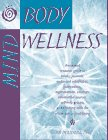 Mind-Body Wellness: Annotated Guide to…