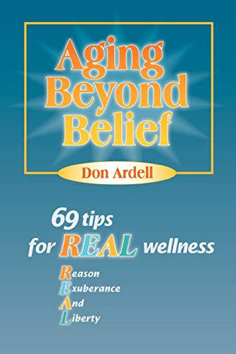 aging-beyond-belief-69-tips-for-real-wellness