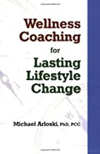 Wellness Coaching for Lasting Lifestyle…