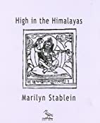 High in the Himalayas by Marilyn Stablein
