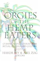 Orgies of the Hemp Eaters: Cuisine, Slang,…