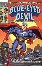 Blue-eyed Devil by Michael Muhammad Knight