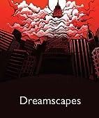 Dreamscapes by Ron Kolm