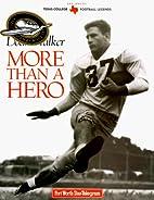Doak Walker: More Than a Hero (Texas Legends…