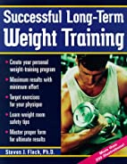 Successful Long-Term Weight Training by…