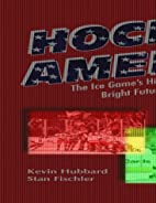 Hockey America by Kevin Hubbard