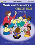 Warren, Jean: Music &amp; Dramatics at Circle Time