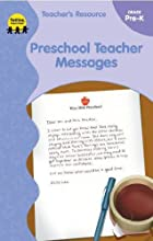 Preschool Teacher Messages by Judi Estes