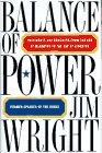Wright, Jim: Balance of Power: Presidents and Congress from the Era of McCarthy to the Age of Gingrich