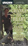 Sylvia, Claire: A Change of Heart: A Memoir
