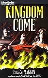 Maggin, Elliot S.: Kingdom Come(TM)