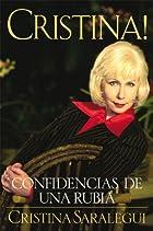 Cristina : confidencias de una rubia by…