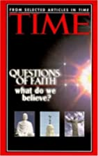 Questions of Faith: What Do We Believe? by…