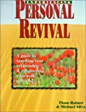 Rainer, Thom S.: Experiencing Personal Revival: A Guide to Renewing Your Relationship & Enlightening Your Talk with God