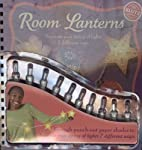 Room Lanterns by The editors of Klutz