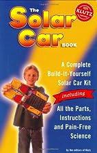 The Solar Car Book (Klutz) by Doug…