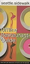 Seattle Sidewalk Offline Restaurant Guide: A…