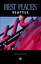 Best Places Seattle (8th Edition)