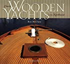 Classic Wooden Yachts of the Northwest by…